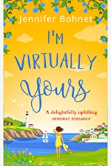 I'm Virtually Yours: An utterly perfect laugh out loud romantic comedy (English Edition) Format Kindle