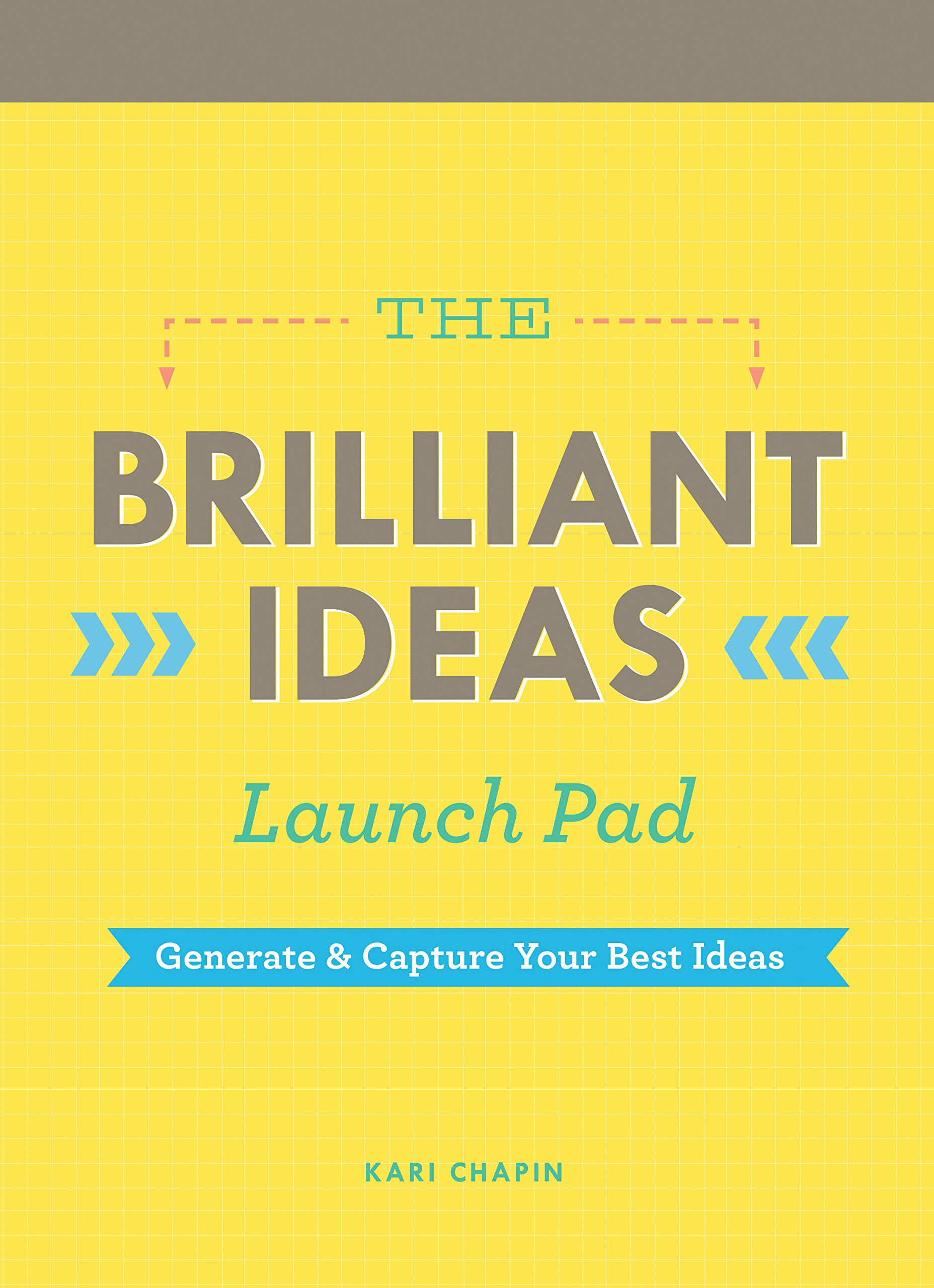 Image OfThe Brilliant Ideas Launch Pad: Generate & Capture Your Best Ideas (Notepad For Kids, Teacher Notepad, Checklist Notepad)