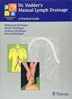 Dr. Vodder's Manual Lymph Drainage: A Practical Guide
