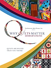 Why Quilts Matter: History, Art & Politics - Ep. 1: Quilts 101 - Antique and Contemporary Quilts