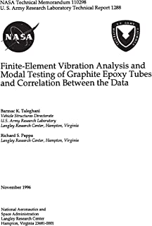 Finite-Element Vibration Analysis and Modal Testing of Graphite Epoxy Tubes and Correlation Between the Data
