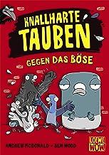 Knallharte Tauben gegen das Böse (Band 1) (German Edition)