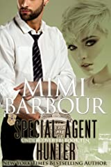 Special Agent Hunter (Undercover FBI Book 10) Kindle Edition
