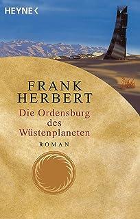 Die Ordensburg des Wüstenplaneten: Roman: 6