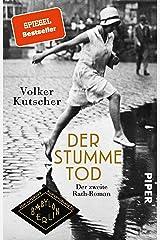 Der stumme Tod (Die Gereon-Rath-Romane 2): Der zweite Rath-Roman (German Edition) Kindle Edition