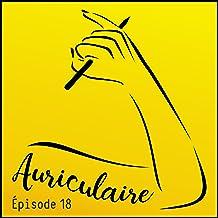 Laureline Mattiussi: Auriculaire le podcast 18