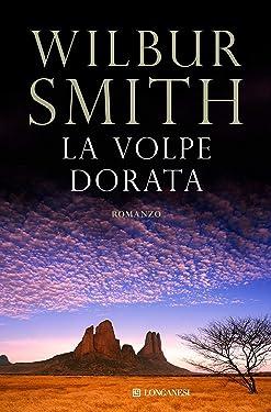La volpe dorata: Il ciclo dei Courteney d'Africa (La Gaja scienza Vol. 309) (Italian Edition)