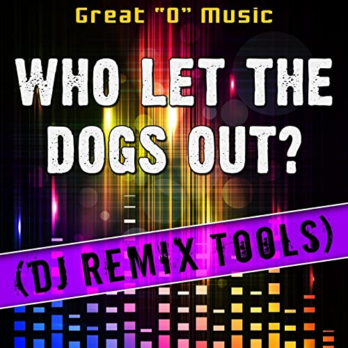 who let the dogs out instrumental mp3 free download