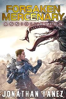 Annihilation: A Near Future Thriller (Forsaken Mercenary Book 5)