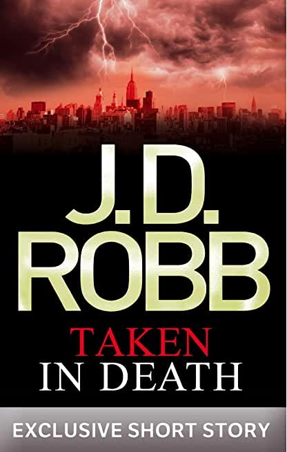 Taken in Death: In Death Novella (English Edition)