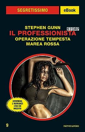 Il Professionista Story: Operazione Tempesta - Marea Rossa (Segretissimo)