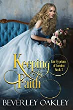 Keeping Faith (Fair Cyprians of London Book 3)