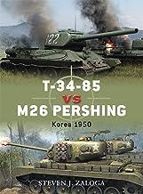 T-34-85 Vs. M26 Pershing: Korea 1950: 32