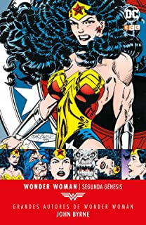 Grandes autores Wonder Woman: John Byrne - Segunda génesis
