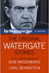 The Original Watergate Stories Kindle Edition