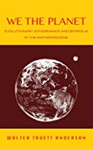 We the Planet: Evolutionary Governance and Biophilia in the Anthropocene