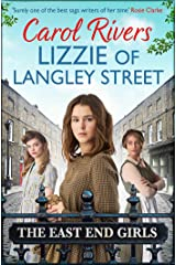 Lizzie of Langley Street: the perfect wartime family saga, set in the East End of London Kindle Edition