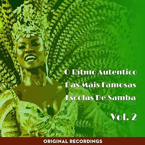 O Ritmo Autêntico das Mais Famosas Escolas de Samba, Vol. 2 (Original Recordings