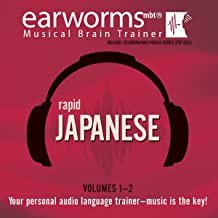 Rapid Japanese, Vols. 1 & 2 (Earworms Mbt) (Japanese and English Edition)