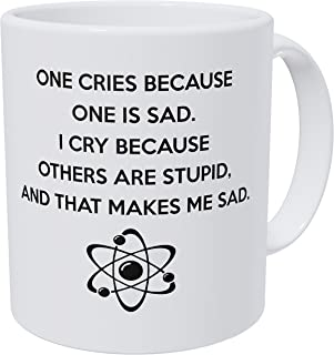 Wampumtuk One Cries Because One Is Sad 11 Ounces Funny Coffee Mug