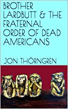 Best fraternal order of brothers Reviews