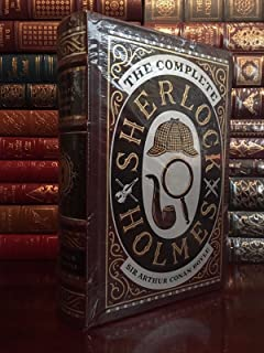 The Complete Sherlock Holmes by Arthur C. Doyle Leather Bound Collectible