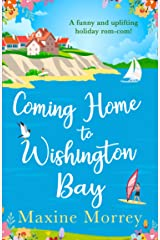 Coming Home to Wishington Bay: A funny and uplifting feel-good romance that's perfect holiday reading! Kindle Edition