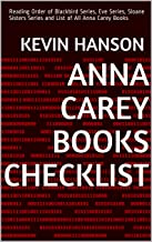Anna Carey Books Checklist: Reading Order of Blackbird Series, Eve Series, Sloane Sisters Series and List of All Anna Carey Books