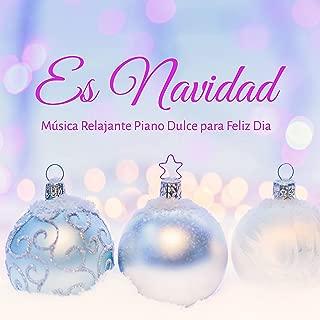 Es Navidad - Música Relajante Piano Dulce para Feliz Dia Fin de Año Calma Interior con Sonidos Naturales Instrumentales
