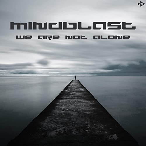 Mindblast - We Are Not Alone