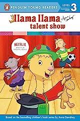 Llama Llama Talent Show Kindle Edition