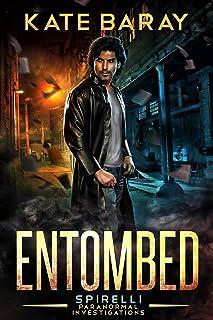 Entombed: A Spirelli Novel (English Edition