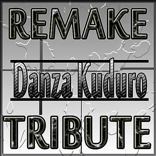Amazon com: Danza Kuduro (Don Omar Tribute): Hands Up: MP3