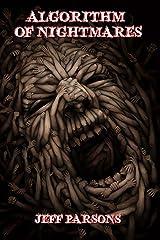 Algorithm of Nightmares Kindle Edition