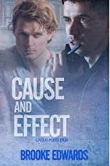 Cause and Effect (Casus Fortuitus Book 3) Kindle Edition