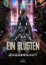 Ein Blusten: Juggernaut