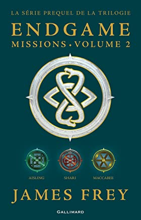Endgame : Missions (volume 2). Aisling, Shari, Maccabee (French Edition)