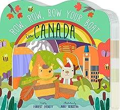 Row, Row, Row Your Boat in Canada (Row, Row, Row Your Boat Regional Board Books)
