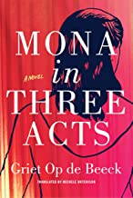 Mona in Three Acts (English Edition)