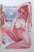 Lys en cieux: A cacher entre toutes les mains (POESIE) (French Edition)