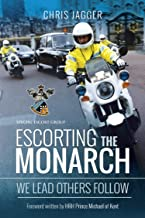 Escorting the Monarch: We Lead Others Follow (Special Escort Group) (English Edition)