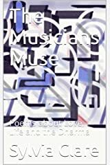 The Musicians Muse: Poems about Love, Life and the Dharma Kindle Edition