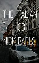 The Italian Job: A Borderline Famous story