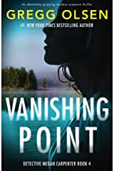 Vanishing Point: An absolutely gripping mystery suspense thriller (Detective Megan Carpenter Book 4) Kindle Edition