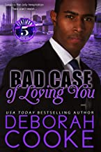 Bad Case of Loving You: A Contemporary Romance (Flatiron Five Book 6)