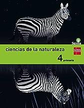 Ciencias de la naturaleza. 4 Primaria. Savia - 9788467575422