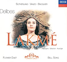 Delibes: Lakmé - Highlights