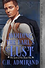 Avoiding the Earl's Lust (The Lords of Vice Book 2) Kindle Edition