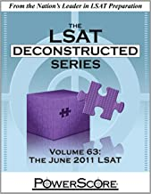 The PowerScore LSAT Deconstructed Series Volume 63: The June 2011 LSAT (Powerscore Test Preparation)