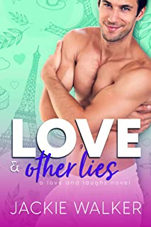 Love & Other Lies: A Fake Marriage Friends-to-Lovers RomCom (Love and Laughs Book 3)